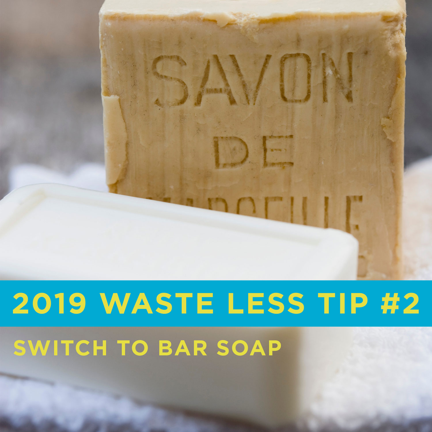 Environmentally friendly tip #2: switch to bar soap