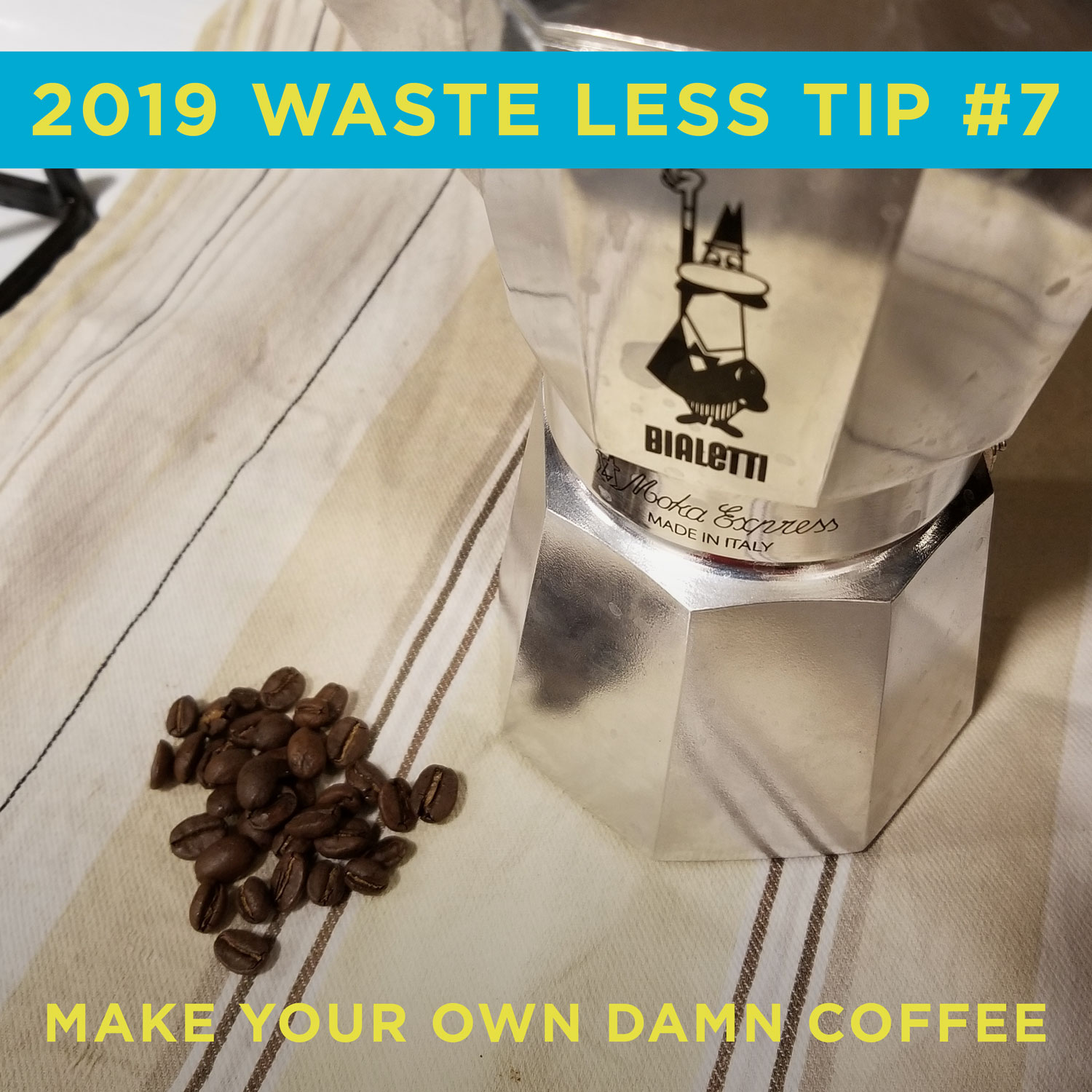 Environmentally friendly tip 7 is make your own coffee