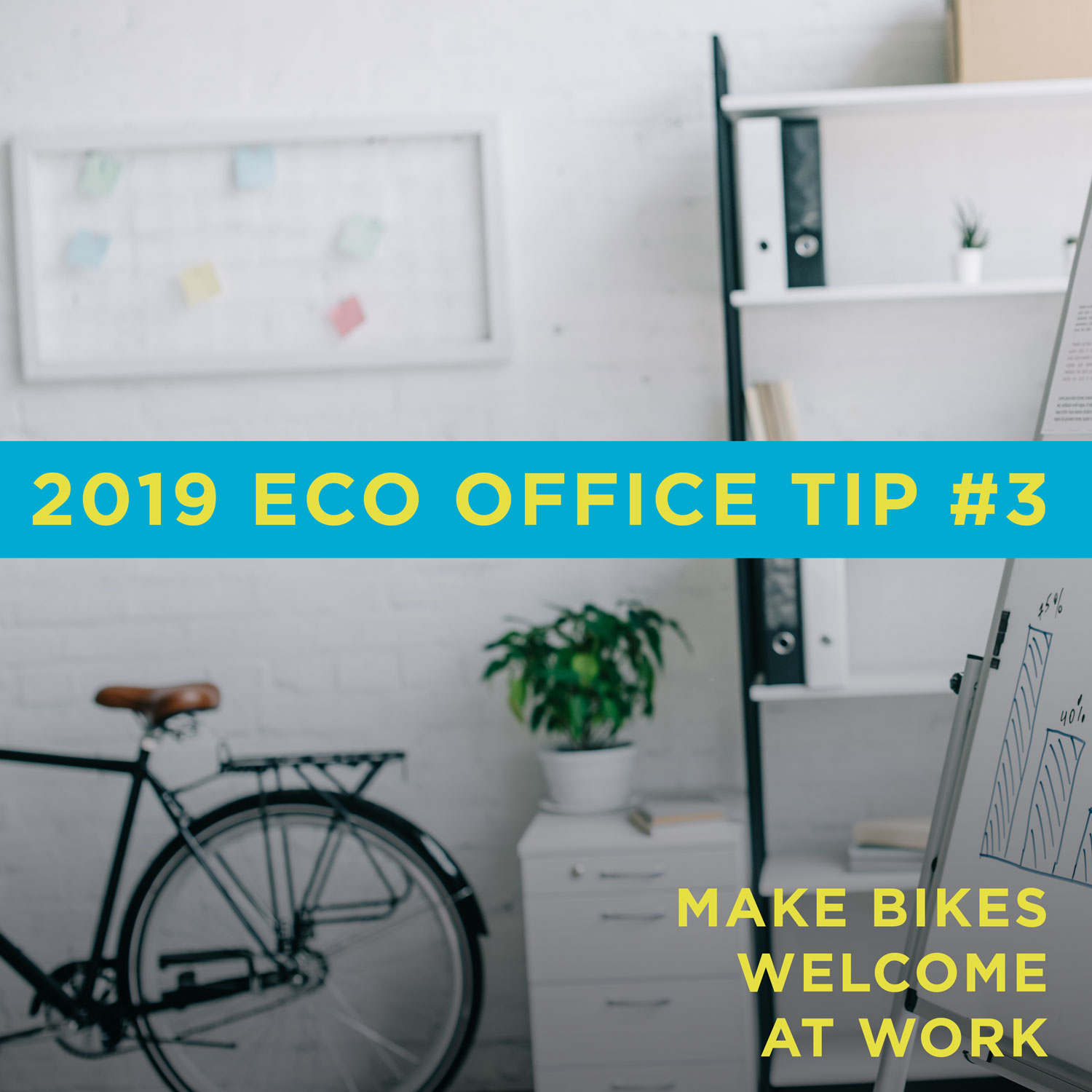 Eco Friendly Office Tip 3: Make bikes welcome at work